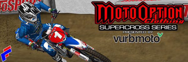 2012 MotoOption Supercross Series presented by VurbMoto