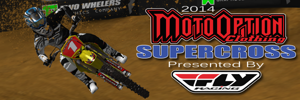 2014 MotoOption Supercross Series presented by Fly Racing
