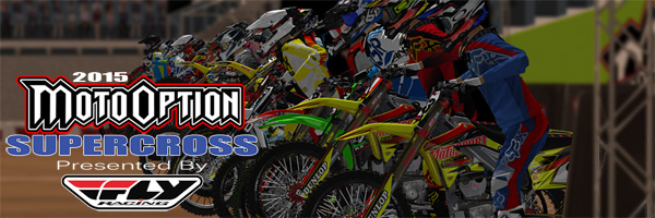2015 MotoOption Supercross Series presented by Fly Racing